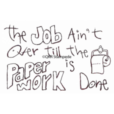 Job Ain't Over Stamp