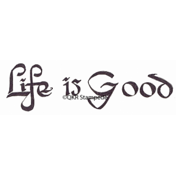 Life is Good Stamp