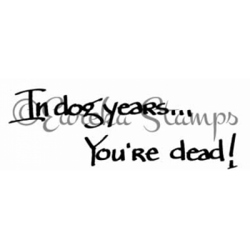 Dog Years You're Dead Stamp
